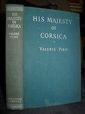 1939 His Majesty Of Corsica: Story Adventurous Life Theodore 1st, Gambler, Spy