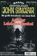 JOHN SINCLAIR ROMAN Nr. 1972 - Auf der Leichenschaukel - Jason Dark NEU