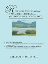 Relevant Examinations and Answers for Medical Microbiology and Immunology by...