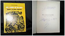 Tito casini - Nel fumo di satana Verso l'ultimo scontro – 1976 autografo