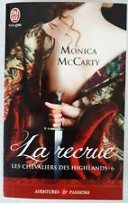 Monica McCarty Les chevaliers des Highlands 6 LA RECRUE J'ai Lu 10785 Passions
