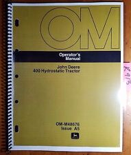 John Deere 400 Hydrostatic Tractor S/N 30001-55000 Owner's Operator's Manual '75