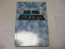 Uciec przed Holocaustem (Judaica) Polish Edition Polski