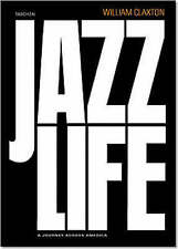 Jazz Life by joachim-ernst Berendt, William Claxton (rigida, 2005)