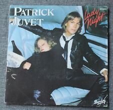 Patrick Juvet, lady night / viva California, SP - 45 tours France - label noir