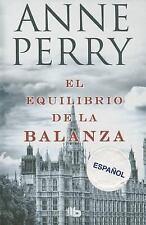 El equilibrio de la balanza (Detective William Monk) (Spanish Edition)-ExLibrary