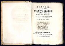 Le prose di messer Pietro Bembo.