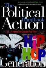 The Political Action Handbook: A How-To Guide for the Hip Hop Generation Rockey