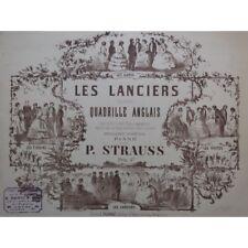 STRAUSS P. Les Lanciers Quadrille Danse Piano ca1890 partition sheet music score