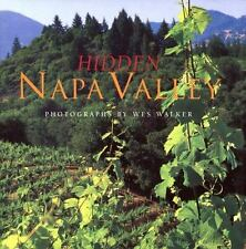 Hidden Napa Valley Beren, Peter, Walker , Wes Hardcover