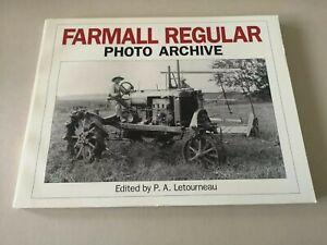 Farmall Regular Photo Archive by P A LETOURNEAU