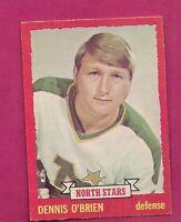 1973-74 OPC # 88 NORTH STARS DENNIS OBRIEN ROOKIE EX-MT CARD (INV# A506)