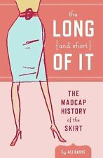 The Long and Short of It: The Madcap History of the Skirt-ExLibrary