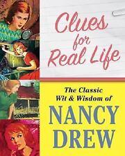CLUES FOR REAL LIFE: THE WIT & WISDOM OF NANCY DREW BY STEPHANIE KARPINSKE