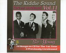 CD THE KIDDIE SOUND	vol 11 - so young	MINT	DOO WOP (B1840)