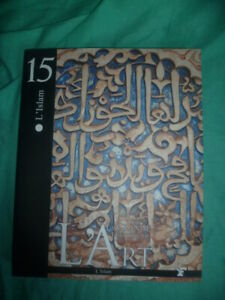 Le baroque et  La grande histoire de l'art le figaro collection L'Islam N°15