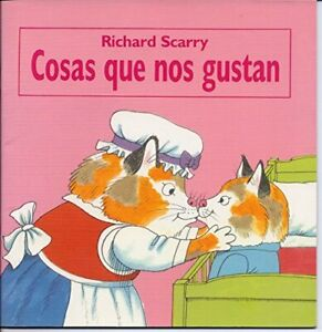 COSAS QUE NOS GUSTAN (SPANISH EDITION) By Richard Scarry