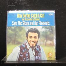 """Sam The Sham & The Pharaohs - How Do You Catch A Girl 7"""" VG+ K13649 Vinyl 45"""