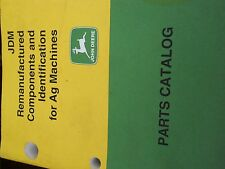 John Deere Parts Catalog JDM Remanufactured components and Identification for AG