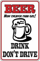 Beer now cheaper than gas Drink dont Drive Funny Novelty Stickers Sma SM1-149