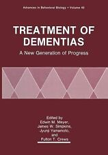 Advances in Behavioral Biology: Treatment of Dementias : A New Generation of...