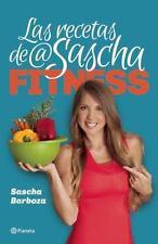 Las recetas de Sascha Fitness, Edicion Español Por Sascha Barboza