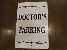 "Original Metal Aluminum Road Sign Doctors Parking 18"" X 12"" Used Nice"