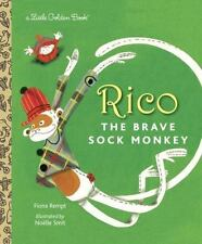 Rico The Brave Sock Monkey (little Golden Book): By Fione Rempt