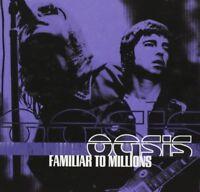 OASIS - FAMILIAR TO MILLIONS  CD NEU