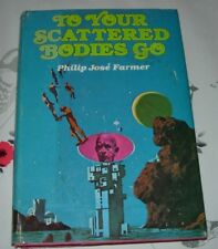 Philip Jose Farmer TO YOUR SCATTERED BODIES GO Riverworld Book 1 US HB 1971