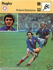 FICHE CARD : Roland Bertranne FRANCE RUGBY 70s