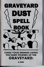 GRAVEYARD DUST SPELLBOOK by S. Rob occult BLACK MAGIC book cemetary spells