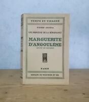 RENAISSANCE FRANCOIS 1er HEPTAMERON MARGUERITE D'ANGOULEME REINE DE NAVARRE