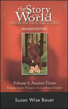 The Story of the World Volume 1 Ancient Times Revised