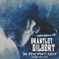 Brantley Gilbert - The Devil Don't Sleep (Deluxe Version) [CD]