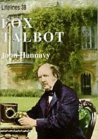 Fox Talbot: An Illustrated Life of Willian Henry F... by Hannavy, John Paperback