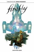 Firefly Original Graphic Novel: Watch How I Soa, Whedon, Milonogiannis, Coro+-