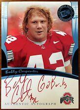 2006 Press Pass Legends Autographs Bobby Carpenter Auto Go Bucks Inscription /25