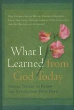 (New) What I Learned from God Today Simple Truths to Renew & Strengthen Faith