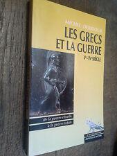 Les grecs et la guerre Ve - IVe siècle /  Michel Debidour