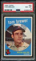 1959 Topps BB Card # 55 Tom Brewer Boston Red Sox PSA NM-MT 8 !!