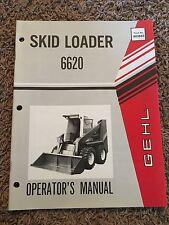 Gehl 6620 Skid Loader Operator's Manual