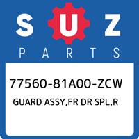 77560-81A00-ZCW Suzuki Guard assy,fr dr spl,r 7756081A00ZCW, New Genuine OEM Par