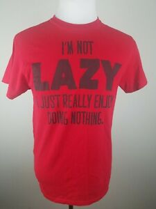 Youth XL Red T Shirt Short Sleeve Im Not Lazy I Enjoy Doing Nothing Funny Quote