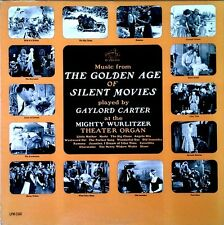 GAYLORD CARTER - GOLDEN AGE OF SILENT MOVIES - RCA LBL - 1962 LP
