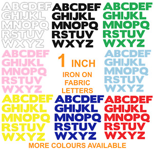 IRON ON FABRIC LETTERS!*NEW* ONE INCH SIZE * Multi Listing -19 Colours! Die Cut!