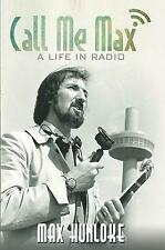 Chiamami MAX-una vita in radio da Max hunloke | copertina rigida libro | 9781786121356 |