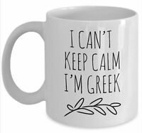I'm Greek Can't Keep Calm Mug Funny Greek Gift Greek Coffee Cup Greek Pride Gift