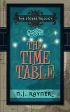 The Time Table : The Stobes Trilogy. Book One by N. Rayner (2014, Paperback)
