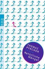 Natürliche Mängel von Thomas Pynchon (2012, Taschenbuch)